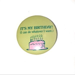 Jewelry - It's My Birthday Vintage Button Pin